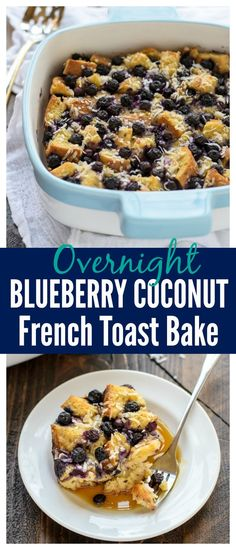 Overnight Blueberry Coconut French Toast Casserole