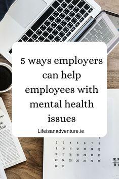 Workplace. Mental health.