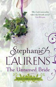 The Untamed Bride- book #1 of The Black Cobra Quartet by Stephanie Laurens