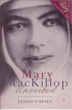 Mary Mackillop - Unveiled by Lesley O Brien - Paperback - S/Hand