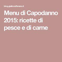 Menu di Capodanno 2015: ricette di pesce e di carne