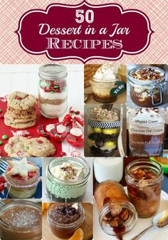TOP 50 Desserts in a jar recipes! These make wondering homemade gift ideas!
