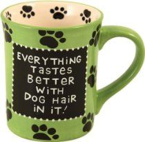 Our Name Is Mud by Lorrie Veasey Dog Hair Mug