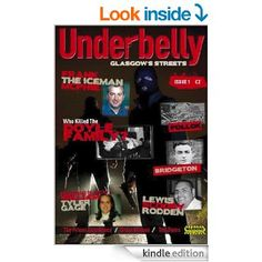 UnderbelllyGlasgow (Underbelly Glasgow Book 1) eBook: members Glasgow crime Research, Glasgow Crime Research: Amazon.co.uk: Kindle Store