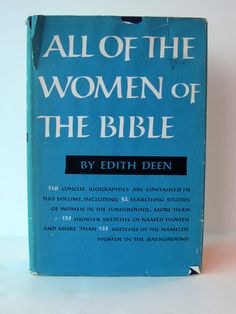 Vintage 1955 All of the Women of the Bible Book by Edith Deen. by madforvintage