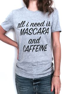 tshirt tees tops funny fashion mascara coffee hipster sassy top girls womens gifts hype dope