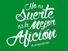 No es suerte, es la mejor afición Real Betis Balompié #LaMejorAfición Calm, Football, Soccer Poster, Hobbies, Storage, Bouquets, Soccer, Futbol, American Football