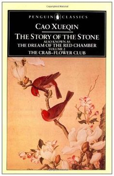 an analysis of stone by cao xueqin The story of the stone, also known as hong lou meng or dream of the red  chamber, is one of the  chinese scholars like to compare cao xueqin to  shakespeare and have subjected his novel to similarly intense analysis (a field  known as.