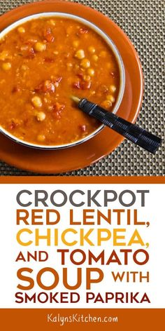 Crockpot Red Lentil, Chickpea, and Tomato Soup with Smoked Paprika is a delicious vegan soup made in the slow cooker! #kalynskitchen #slowcookersoup #crockpotsoup #RedLentilSoup #smokedpaprika