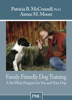 Patricia McConnell | Dog Training Book | Family Friendly Dog Training: A Six Week Program for You and Your Dog