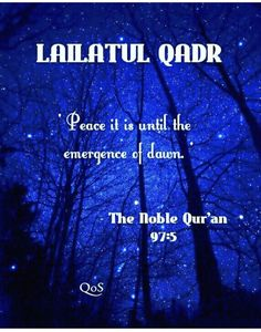 Lailatul Qadr - The night of Power. ~ Qur'an al-Qadr (The Power) Hadith Quotes, Allah Quotes, Muslim Quotes, Quran Quotes, Islamic Quotes, Quran Sayings, Quran Verses, Hindi Quotes, Qoutes