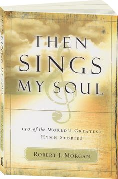 I love the hymns and the stories behind them................Then Sings My Soul - 150 Christmas, Easter and All-Time Favorite Hymn Stories. I love hymns. It has the hymn on one side of the page and then a story of the hymn and authors of the music and words or both on the opposite side. I really enjoyed reading about how the song came about or about the authors.