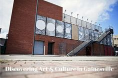 The arts and culture scene in Gainesville, Florida is off the wall…literally!The urban arts scene in particular.