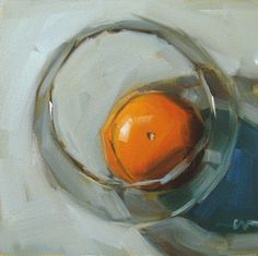 "Carol Marine's Painting a Day: December 2007 Orange in a Fishbowl""  Gorgeous."