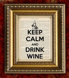 KEEP CALM and Drink WINE On Vintage Dictionary by EncorePrints, $10.00
