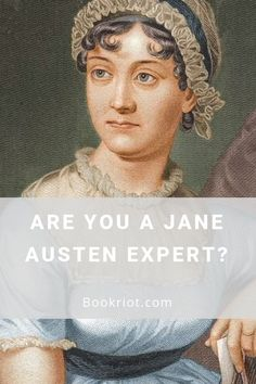 Are you a Jane Auste