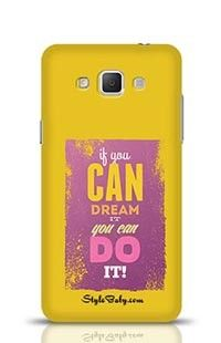 If You Can Dream It You Can Do It Samsung Galaxy A5 Phone Case