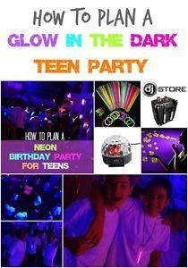 Glow in the Dark - Teen Party | eBay