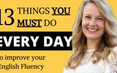 Everyday habits to improve your English Fluency alone at home. Learn how to use these 13 things you must do every day to improve your English fluency alone a. English Speaking Skills, English Learning Spoken, Learn English Grammar, English Writing Skills, English Language Learning, Learn English Words, English Lessons, English Vocabulary, English Textbook