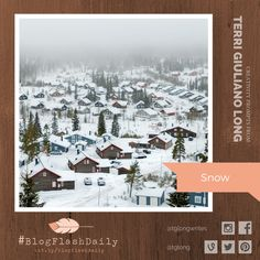 Today's creativity prompt is SNOW. prompts are provided every weekday by author Terri Giuliano Long. Writing Art, Prompts, Art Photography, Creativity, Snow, Outdoor, Outdoors, Fine Art Photography, Outdoor Games