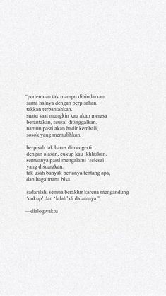 New Quotes Deep That Make You Think Indonesia Ideas Quotes Rindu, People Quotes, Daily Quotes, Words Quotes, Best Quotes, Life Quotes, Sayings, Cinta Quotes, Quotes Galau