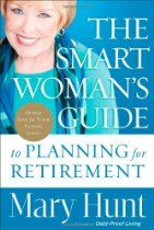 Buy Smart Woman's Guide to Planning for Retirement, The: How to Save for Your Future Today by Mary Hunt and Read this Book on Kobo's Free Apps. Discover Kobo's Vast Collection of Ebooks and Audiobooks Today - Over 4 Million Titles! Early Retirement, Retirement Planning, Financial Planning, Retirement Advice, Financial Tips, Party Planning, Mary Hunt, Make Money Online, How To Make Money