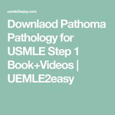 Downlaod Pathoma Pathology for USMLE Step 1 Book+Videos | UEMLE2easy