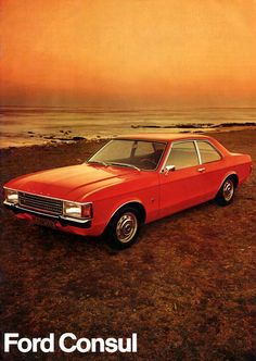 Ford Consul Ford Motor Company, Ford Granada, Ford Classic Cars, Car Ford, Commercial Vehicle, Great Britain, Cars And Motorcycles, Vintage Cars, Motors
