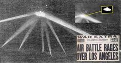 The Battle of Los Angeles UFO Incident