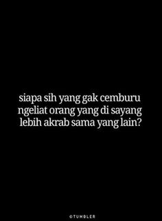 New Quotes Indonesia Rindu Sahabat Ideas Quotes Sahabat, Quotes Lucu, Lines Quotes, Quotes Galau, Smile Quotes, Happy Quotes, Words Quotes, Best Quotes, Funny Quotes