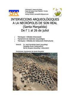 Intervención arqueológica en la necrópolis de Son Real (Santa Margalida, Mallorca, Islas Baleares), del 1 al 26 de julio de 2013.