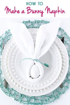 How to Make a Bunny Napkin (Bunny Napkin Fold)  //  Such a cute and easy idea for an Easter table