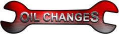Oil Changes Novelty Metal Wrench Sign