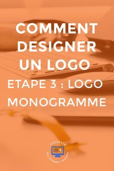 Comment designer un logo : logo monogramme Web Business, Business Marketing, Online Business, Web Design, Logo Design, Logo Monogramme, Photoshop, Branding, Logos
