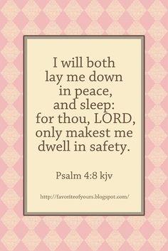 ♥♥ Peace & safety, Psalm 4:8