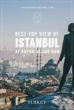 Istanbul Secret Rooftop view at Valide Han (Büyük Valide Han) | Travel Couple in Dubai AdventureFaktory.com