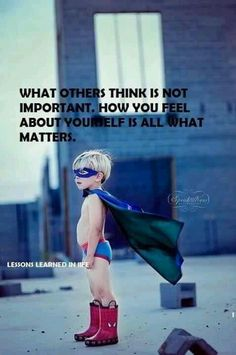I'm a super hero.  Your concurrence in that fact is not required.