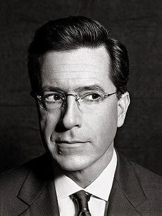 Stephen Colbert.  I may be in love with him. Seriously.