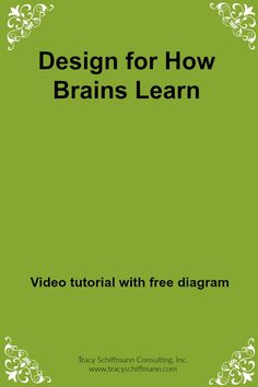Design for How Brains Learn