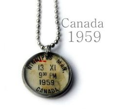 Canada  Vintage Postmark Necklace dating 1959 $15.00  This is a great etsy shop!!