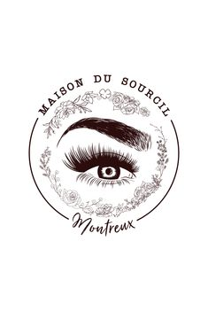 Logo for Maison Du Sourcil in Montreux Switzerland. Maison Du Sourcil is a new salon opening which specialises in Microblading eyelash extensions and eyebrow treatments. Designed by Design by Cheyney Name Logo, Eyelash Logo, Makeup Artist Logo, Lashes Logo, Beauty Salon Decor, Perfect Eyes, Perfect Eyebrows, Microblading Eyebrows, Beauty Logo