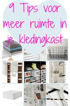 9 Tips voor meer ruimte in je kledingkast How To Organize Your Closet, Recyle, Home Hacks, Decluttering, Getting Organized, Storage Organization, Cleaning Hacks, Household, Projects
