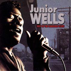 Best of the Vanguard Years — Junior Wells Junior Wells, Classic Album Covers, Classic Blues, Rock Radio, Buddy Guy, Delta Blues, Blue Poster, Blues Artists, Blues Music