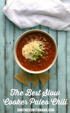 The Best Slow Cooker Paleo Chili Ever #recipe #glutenfree #crockpot - DontMesswithMama.com