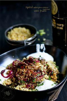 Fabi´s Culinariyumm: Spiced Aubergine-Onion Couscous with fruits
