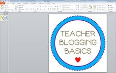Teacher Blogging Basics: Make your own buttons!