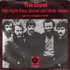 """#249. """"The Night They Drove Old Dixie Down"""" (1969) ***  The Band"""