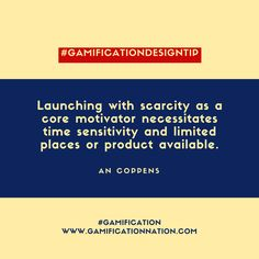 Daily #GamificationDesignTip: Launching with scarcity as a core motivator necessitates time sensitivity and limited places or product available #gamification