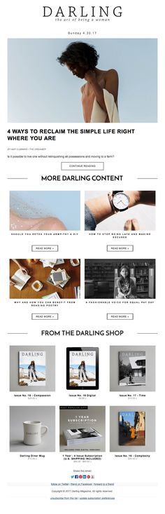 Darling Newsletter- This email always is beautiful because of the wonderful images they select and very few module boxes! I don't get overwhelmed at all