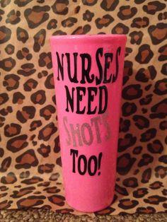 Nurse Shot Glass. Love this lol